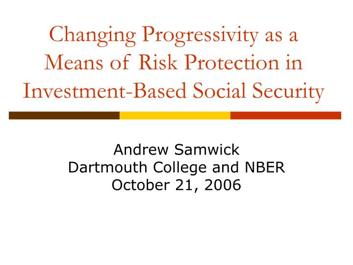 changing progressivity as a means of risk protection in investment based social security