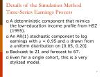 details of the simulation method time series earnings process
