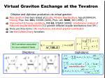 virtual graviton exchange at the tevatron