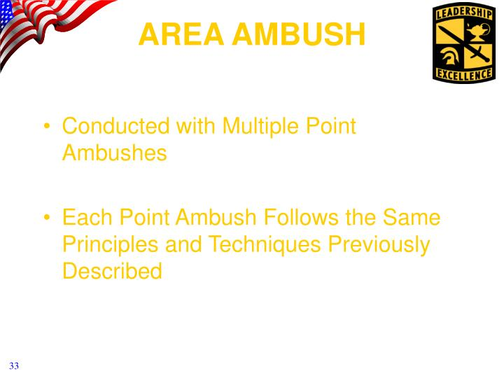 Conducted with Multiple Point Ambushes