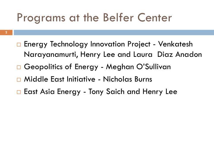Programs at the belfer center