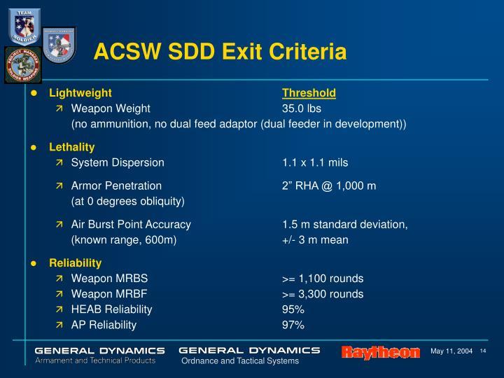 ACSW SDD Exit Criteria