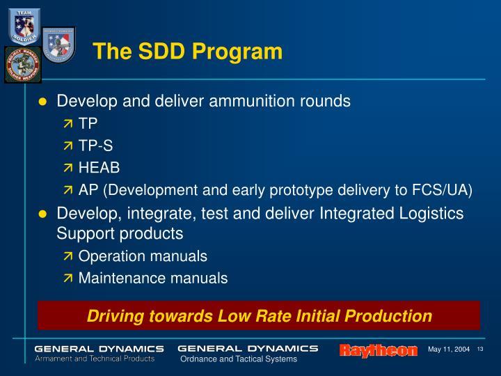 The SDD Program