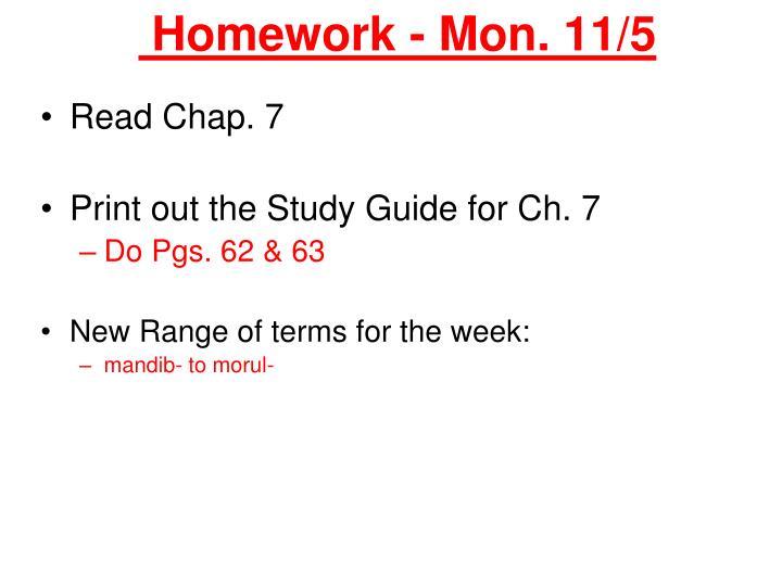 Homework mon 11 5