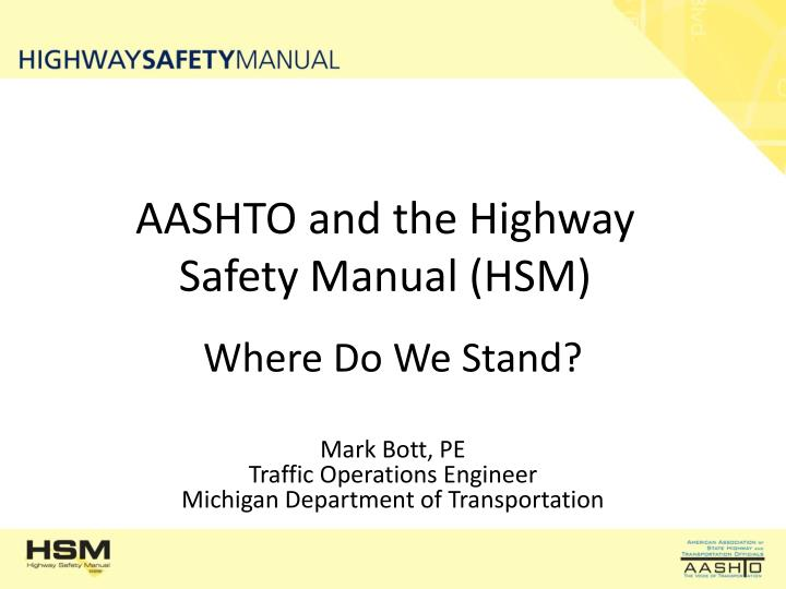 aashto and the highway safety manual hsm n.