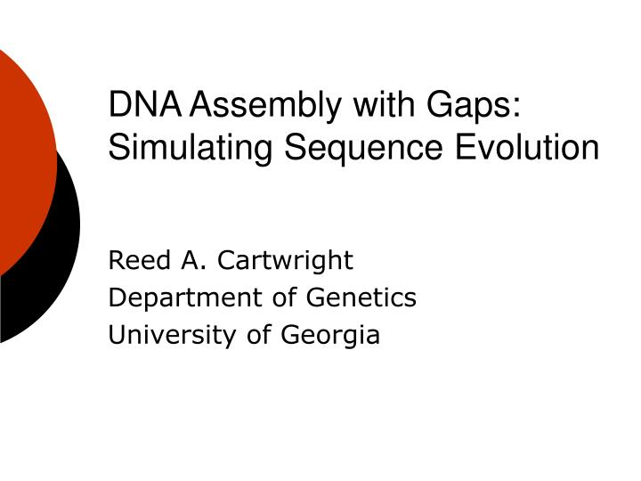 dna assembly with gaps simulating sequence evolution n.