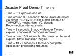 disaster proof demo timeline
