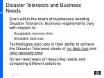 disaster tolerance and business needs