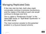 managing replicated data