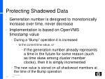 protecting shadowed data1