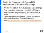 real life examples of openvms international securities exchange