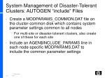 system management of disaster tolerant clusters autogen include files
