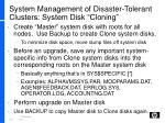 system management of disaster tolerant clusters system disk cloning1