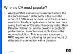 when is ca most popular1
