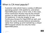 when is ca most popular2