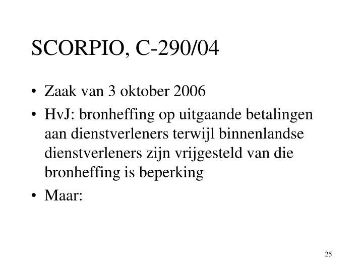 SCORPIO, C-290/04