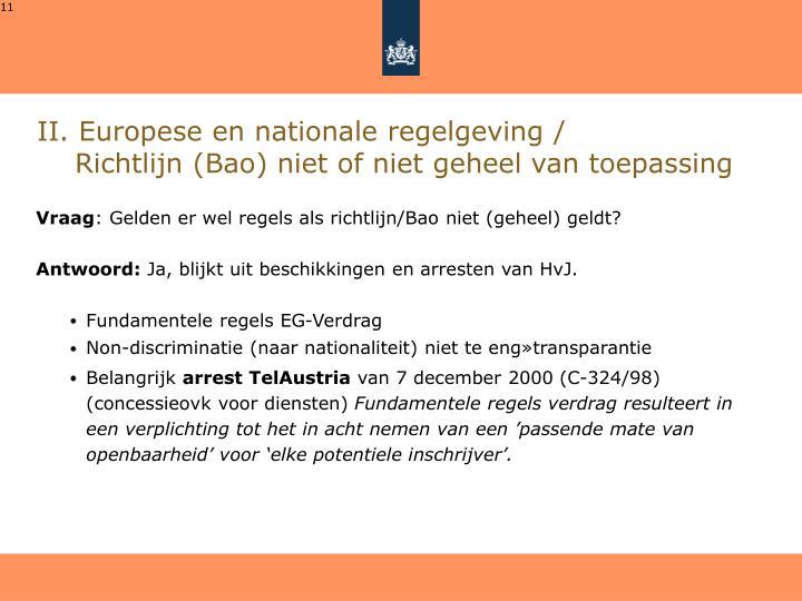 II. Europese en nationale regelgeving /