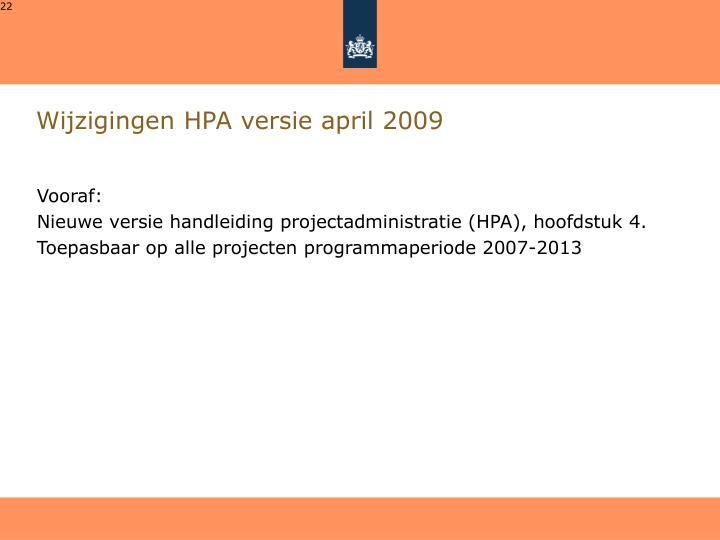 Wijzigingen HPA versie april 2009