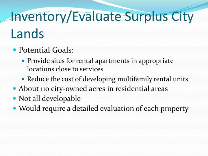 Inventory/Evaluate Surplus City Lands