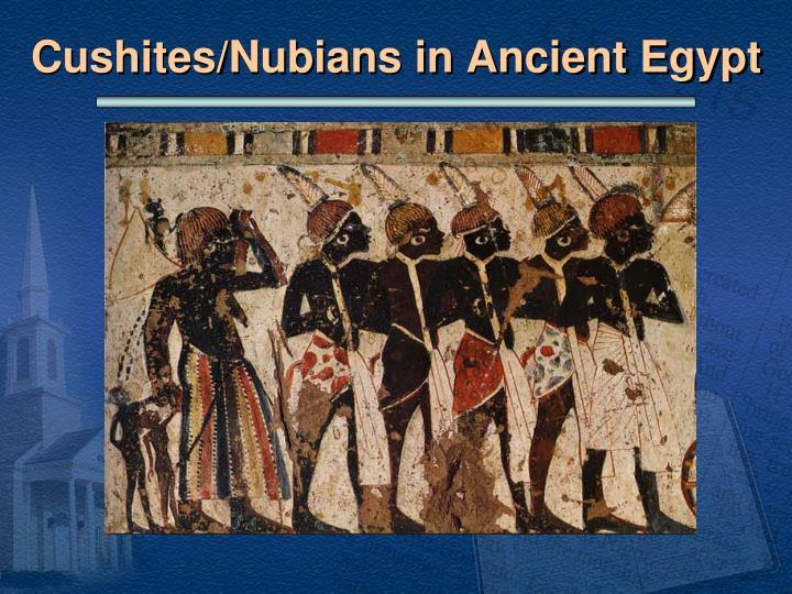 Cushites/Nubians in Ancient Egypt