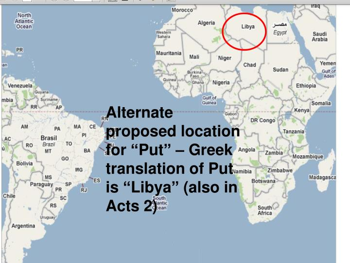 """Alternate proposed location for """"Put"""" – Greek translation of Put is """"Libya"""" (also in Acts ..."""