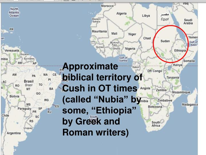 """Approximate biblical territory of Cush in OT times (called """"Nubia"""" by some, """"Ethiopia"""" by Greek and Roman writers)"""