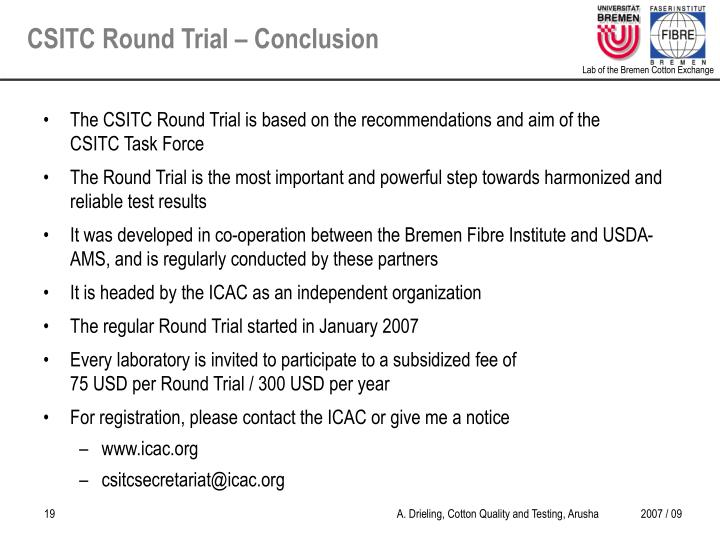 The CSITC Round Trial is based on the recommendations and aim of the