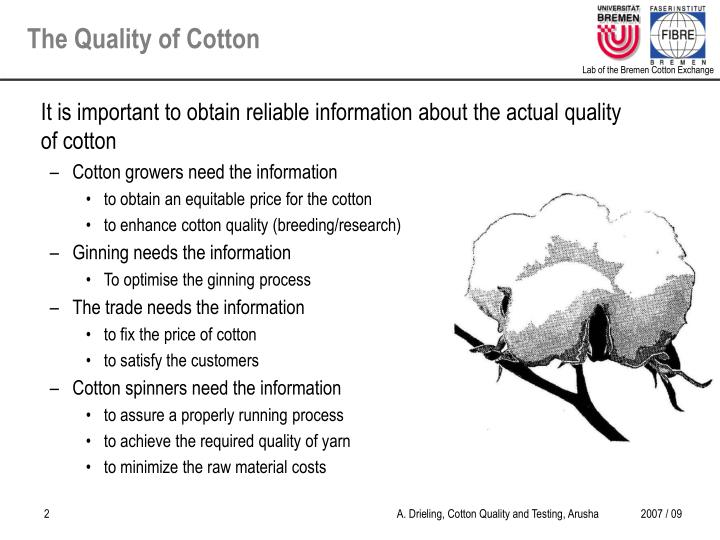 The quality of cotton