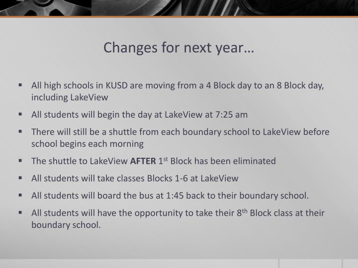 Changes for next year