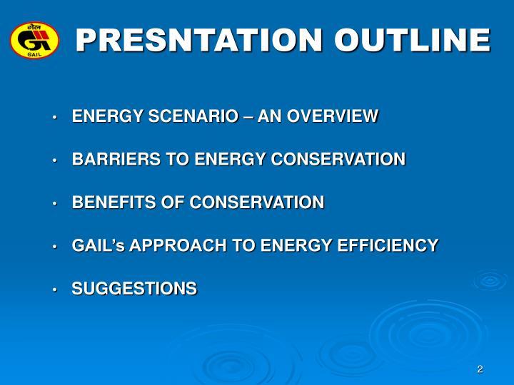 Presntation outline