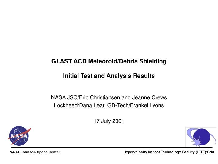 glast acd meteoroid debris shielding initial test and analysis results