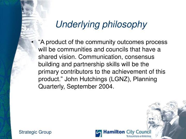 Underlying philosophy1