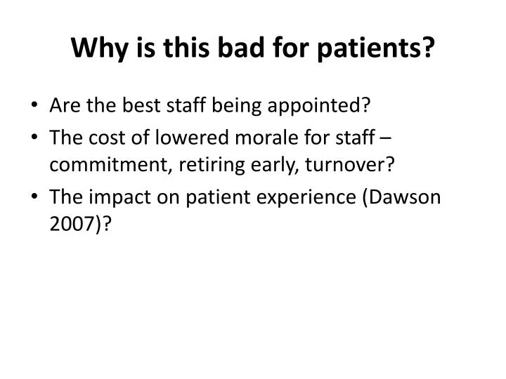 Why is this bad for patients?