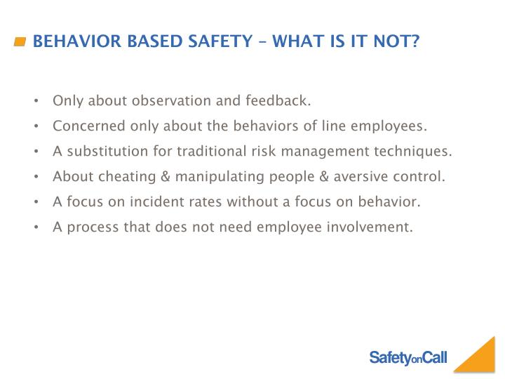 Behavior based safety – what is it not?
