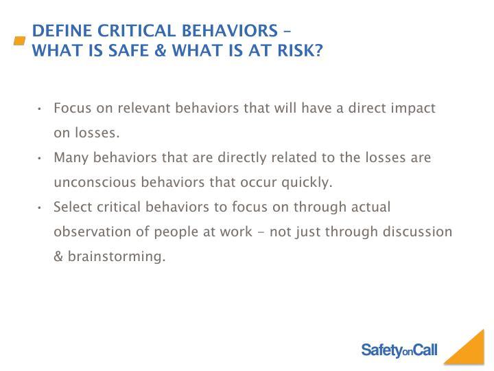 Define critical behaviors –
