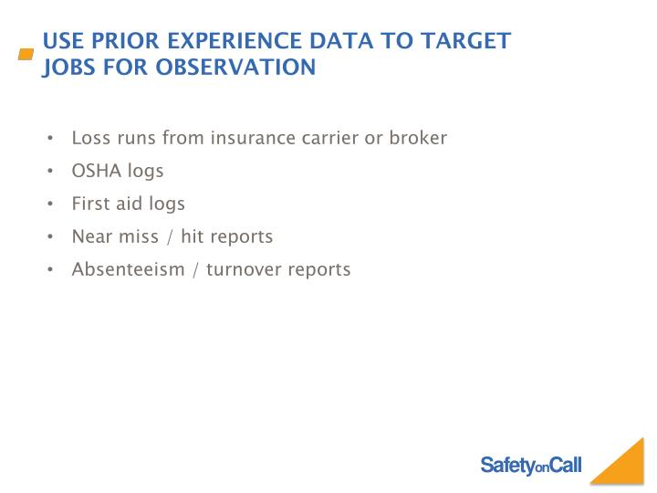 Use prior experience data to target