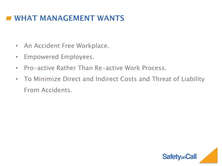 What Management Wants