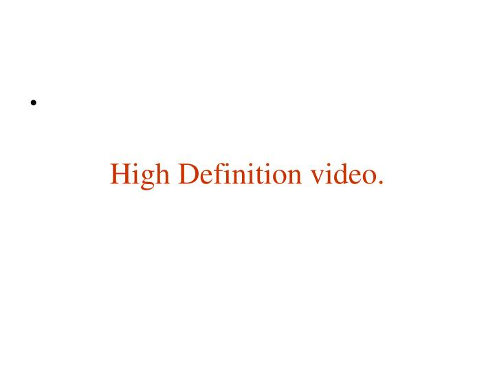high definition video n.
