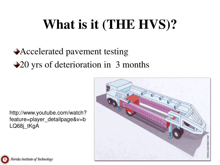 What is it (THE HVS)?
