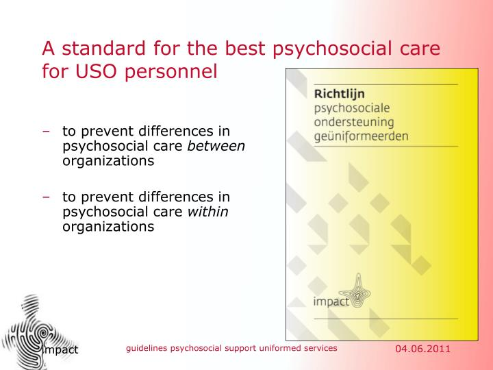 A standard for the best psychosocial care for USO personnel
