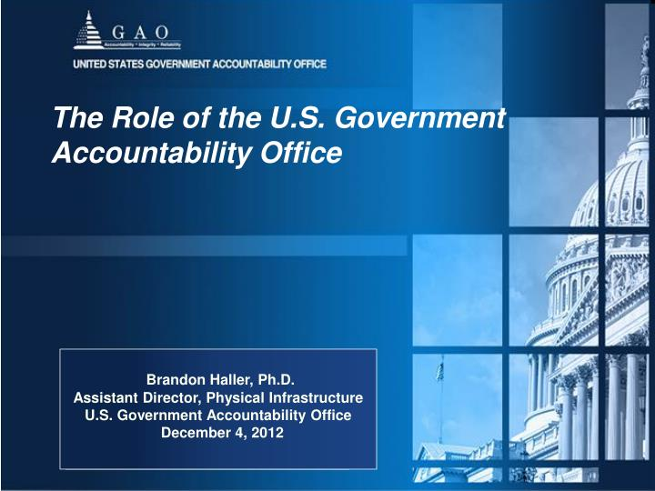 The role of the u s government accountability office