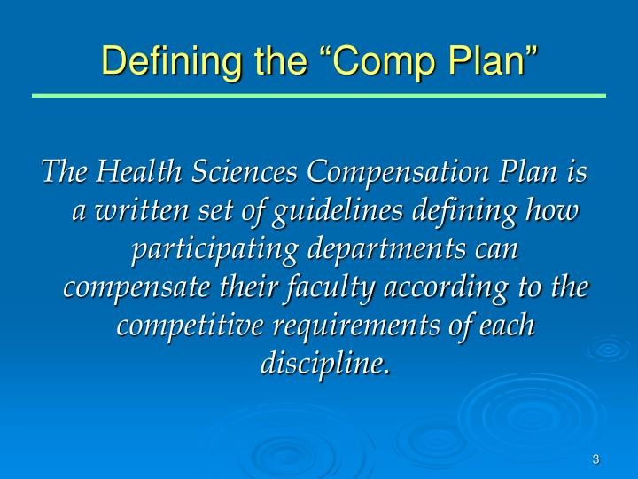 Defining the comp plan