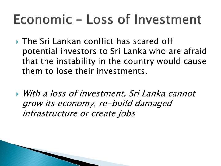 Economic – Loss of Investment
