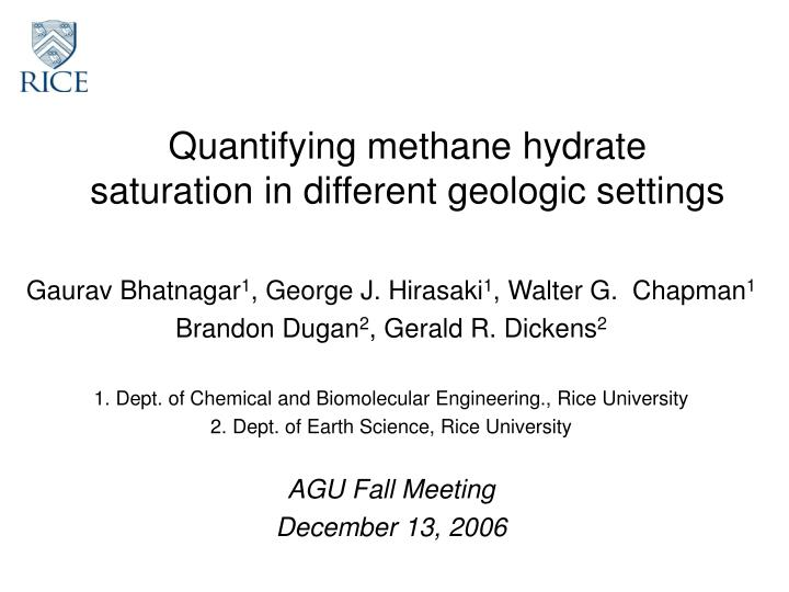 Quantifying methane hydrate saturation in different geologic settings