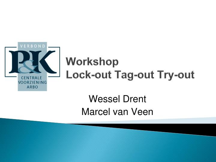 Workshop lock out tag out try out