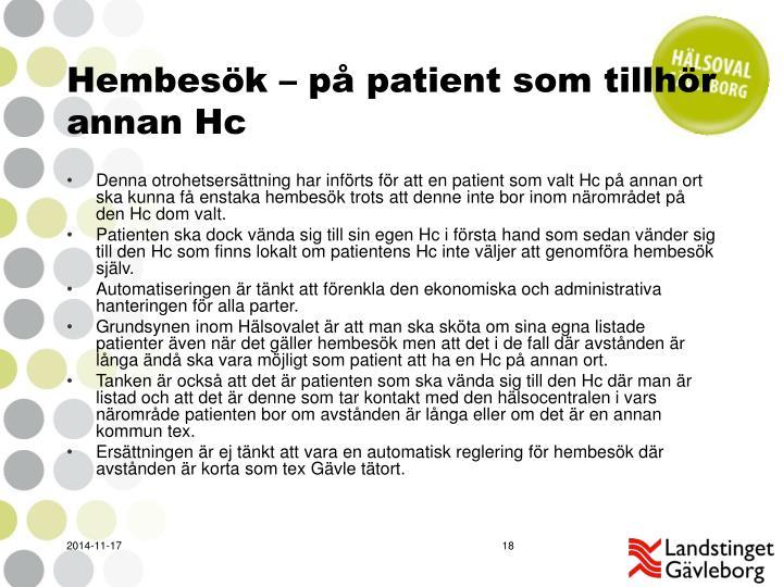 Hembesök – på patient som tillhör annan Hc