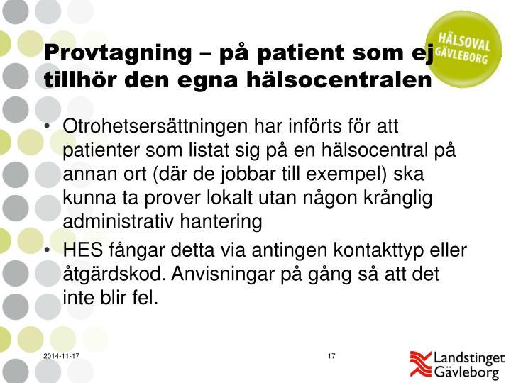 Provtagning – på patient som ej tillhör den egna hälsocentralen