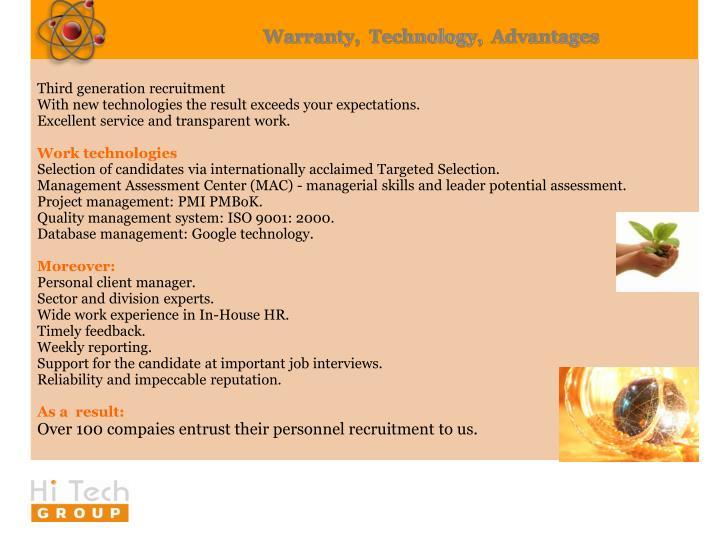 Warranty,Technology,Advantages