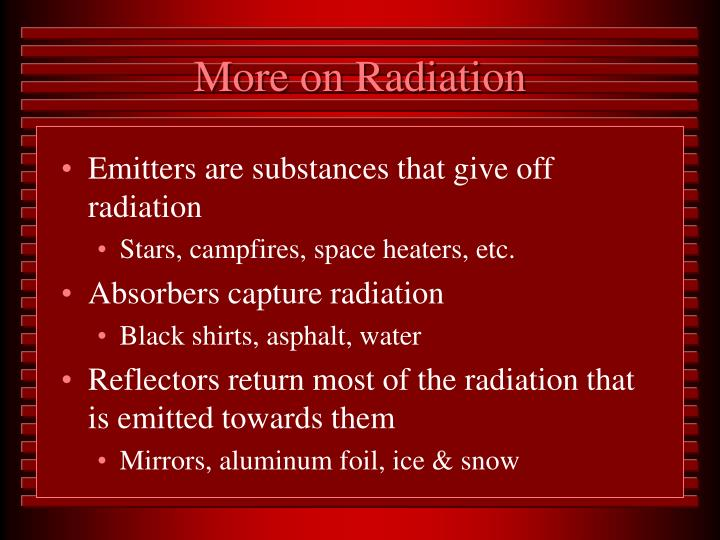 More on Radiation