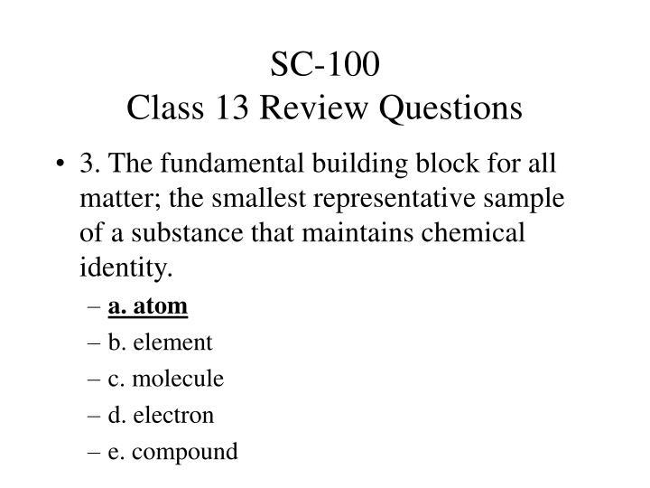 Sc 100 class 13 review questions2